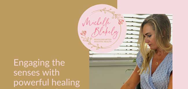 Wholehearted Holistic Health – Michelle Blakely